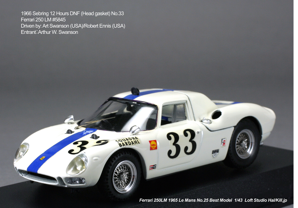 1/43 Best Model 1966 Sebring 12 Hours DNF (Head gasket) No.33 Ferrari 250 LM #5845