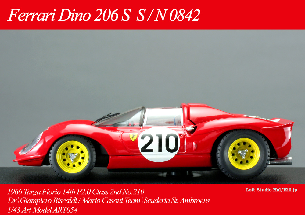 Ferrari Dino 206 S S/N 0842 1966 Targa Florio 14th P2.0 Class 2nd No.210 1/43 Art Model ART054