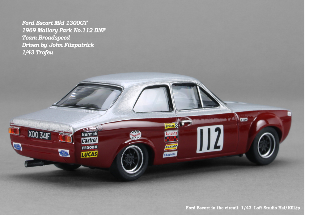 Ford Escort MkI 1300GT 1969 Mallory Park No.112 DNF Team Broadspeed Driven by:John Fitzpatrick 1/43 Trofeu